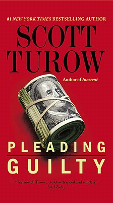Pleading Guilty By Turow, Scott